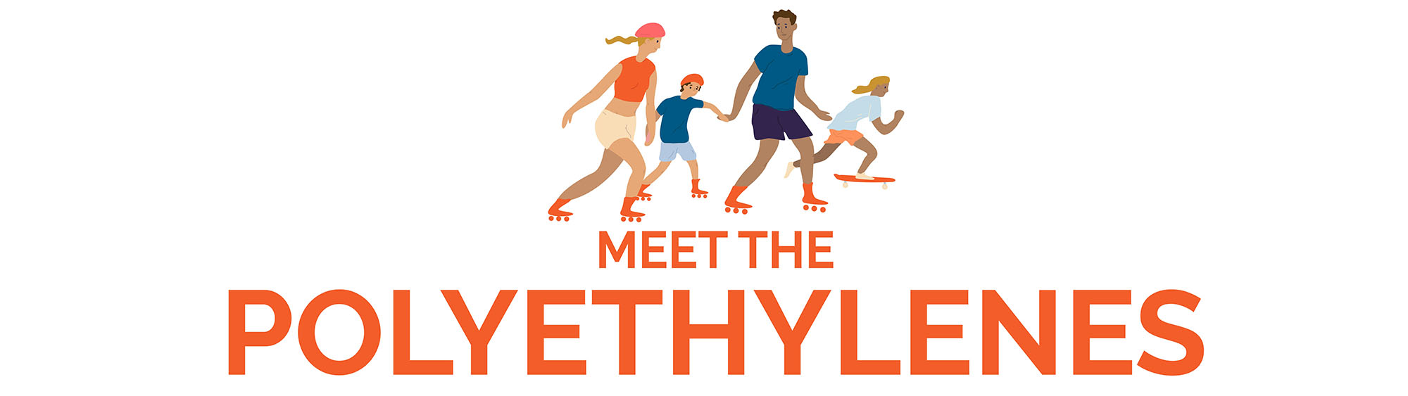 Title for Meet the Polyethylenes with graphics of a family rollerblading together